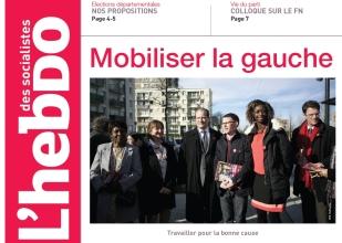 L'Hebdo des socialiste n°769 Mobiliser la gauche